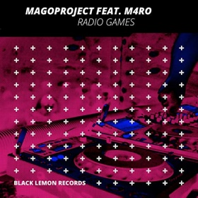 MAGOPROJECT FEAT. M4RO - RADIO GAMES